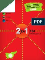 """2za1.si, dec 2011 - maj 2012, osrednja Slovenija - knjiga kuponov """"dva za ena"""""""