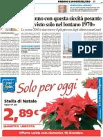 """""""Un anno con questa siccità pesante si era visto solo nel 1970"""" - Il Resto del Carlino del 18 dicembre 2011"""