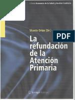La refundación de la Atención Primaria. Vicente Ortún