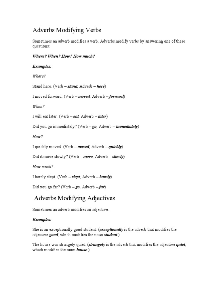 Adverbs Modifying Verbs Adverb Adjective