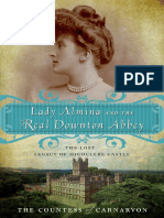 Lady Almina and the Real Downton Abbey by the Countess of Carnarvon - Excerpt