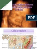 Papel da glia no desenvolvimento psíquico do bebê