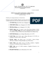 Tribunale Ordinario di Cremona - dr. Guido Salvini - Ufficio del Giudice per le indagini preliminari - ORDINANZA DI APPLICAZIONE DELLA MISURA DELLA CUSTODIA CAUTELARE IN CARCERE