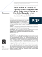 A Brief Review of the Role of Shareholder Wealth ion and Other Factors Contributing to the Global Financial Crisis