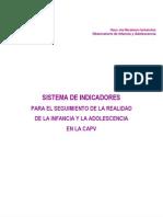 Sistema Indicadores Seguimiento Infancia y Adolescencia Pais Vasco 2010
