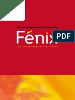 Fénix, las consecuencias del fuego