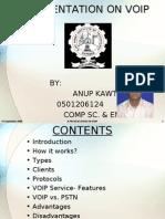 Anup Kawtia- A presentation on VOIP