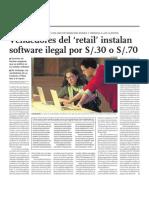 Vended Ores Del Retail Instalan Software Ilegal Por 30 o 70 Nuevos Soles