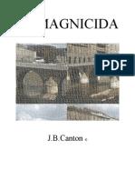 El Magnicida  -  JBCanton ©