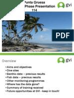 GVI Punta Gruesa end of phase presentation Sept-Dec 2011