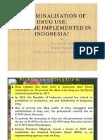 Decriminalization of Drug Use in Indonesia_La Ode Ida
