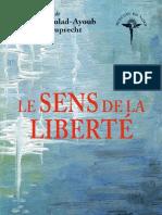 Le Sens de La Liberte