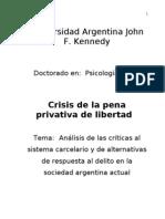 Crisis de la pena privativa de libertad (Tesis doctoral) - José Deym - 2011