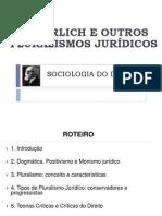 Sociologia Do Direito - Pluralismo e Ehrlich