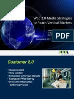 Web 2-0 Media Strategies to Reach Vertical Markets