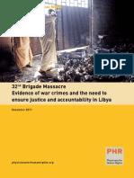 Libya 32nd Brigade Massacre