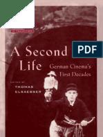A Second Life German Cinemas First Decades