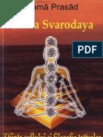 Prasad, Rama - Shiva Svarodaya Stiinta Suflului Si Filozofia Tattvelor