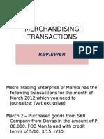 Reviewer - Merchandising Transactions
