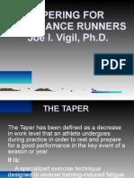 Dr Joe Vigil Tapering