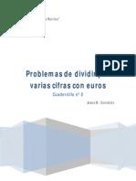 Cuadernillo nº 8 Problemas de Dividir por varias cifras