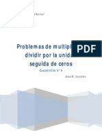 Cuadernillo nº 9 Problemas de multiplicar y dividir por la unidad seguida de ceros