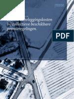 Inzicht in beleggingskosten  bij collectieve beschikbare  premieregelingen. copyright LCP Netherlands dec 2011