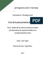 Crisis de la pena privativa de libertad - José Deym - 2011