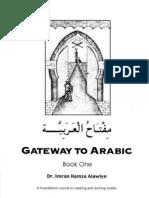 Gateway to Arabic - Book One - by Dr. Imran Hamza Alawiye - مفتاح العربية