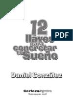 Daniel gonzales - 12 llaves para concretar tu sueño