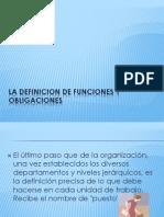 La Definicion de Funciones y Obligaciones