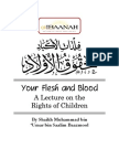 Your Flesh and Blood - The Rights of Children by Shaikh Dr. Muhammad bin Umar al-Bazmool