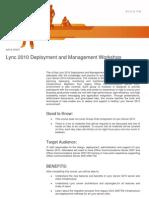 Lync 2010 Deployment and Management Workshop (4 Days)