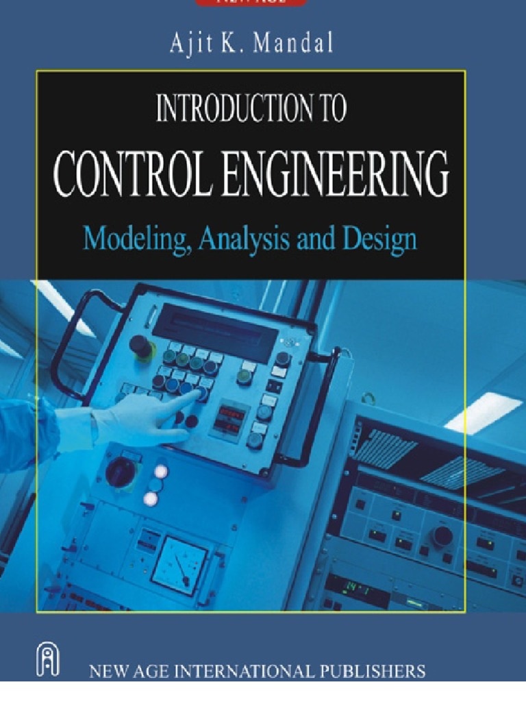 Introduction To Control Engineering Modeling Analysis And Design Igt G23 Wiring Diagram Ajit K Mandal Theory System