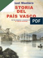 Historia Del Pais Vasco - De Los Origenes a Nuestros Dias