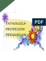 TATASUSILA PROFESION PERGURUAN