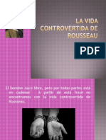 La Vida Controvert Ida de Rousseau