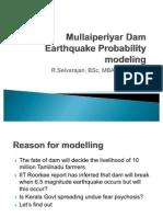 Mullaiperiyar Dam Earthquake Probability Modeling