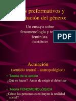Actos preformativos y constitución del género