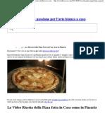 La Video Ricetta Per Fare La Pizza a in Casavivalafocaccia