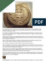 O mundo não deve acabar em 2012_ a conversão do calendário maia pode estar incorreta