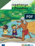 A esparaça dos Kayacos