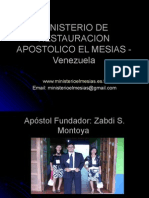 Ministerio de Restauracion Apostolico El Mesias - Venezuela