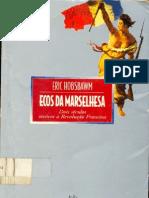 Ecos Da Marselhesa - ERIC HOBSBAWM