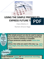 Using the Simple Present to Express Future Time