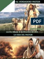 Lección 26 - Siguiendo al verdadero pastor