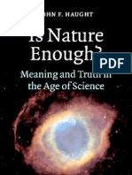 is Nature Enough Meaning and Truth in the Age of Science