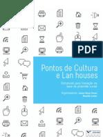 FERRAZ; LEMOS - Pontos de Cultura e Lan Houses