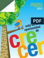 Esta es la oportunidad de Crecer. Material de difusión de las Observaciones finales del Comité de Derechos del Niño al Estado Paraguay 2010