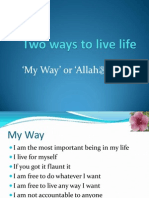Two Ways to Live Life
